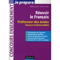 Réussir le français - Professeur des écoles - Epreuve d'admissibilité 2013