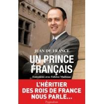 Un prince français - Entretiens avec Fabrice Madouas
