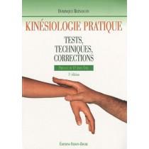 Kinésiologie pratique - Tests, techniques, corrections (3e édition)