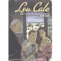 Lou Cale T.2 - Les perles de Siam, étrange fruit, le centaure tatoué