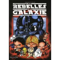 Les rebelles de la galaxie