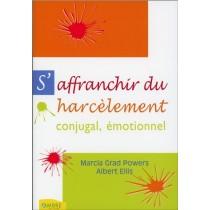S'Affranchir Du Harcelement Conjugal, Emotionnel