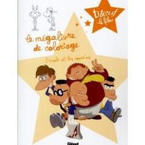 Titeuf le film - Le mégalivre de coloriage T.2 - L'école et les copains