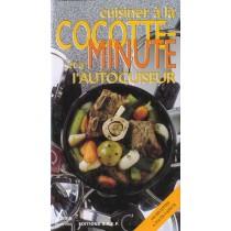 Cuisiner A La Cocotte Minute