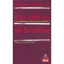 Les Sillons De La Colere - La Malbouffe N'Est Pas Une Fatalite