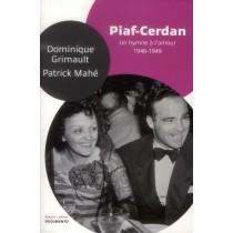 Piaf-Cerdan - Un hymne à l'amour