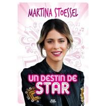 Martina Stoessel - Un destin de star