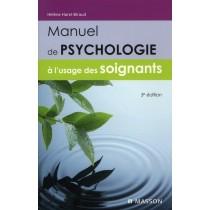 Manuel de psychologie à l'usage des soignants (3e édition)
