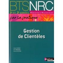Gestion de clientèles - BTS NRC - Livre de l'élève (édition 2010)