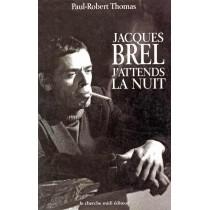 """Jacques Brel """"J'Attends La Nuit"""""""