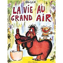 La Vie Au Grand Air T.1