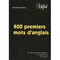 400 Premiers mots d'anglais