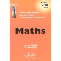 Maths Bcpst Veto 1re Annee Exercices Avec Indications Et Corriges Detailles