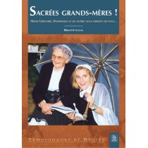 Sacrées grands-mères !
