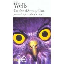 Un rêve d'Armageddon - La porte dans le mur
