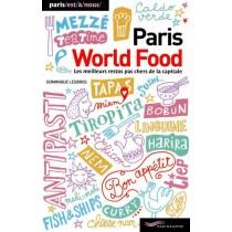 Paris world food - Les meilleurs restos pas chers de la capitale