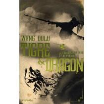 Tigre et dragon T.2 - La danse de la grue et du phénix