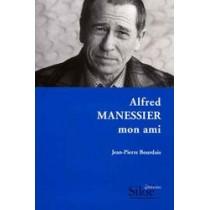 Alfred manessier, mon ami