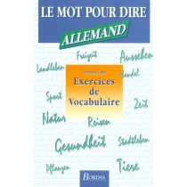 Le Mot Pour Le Dire, Exercices De Vocabulaire Allemand