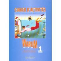 Warum 1re - Allemand - Cahier D'Activites - Edition 1998