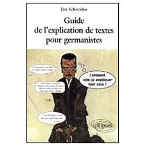 Guide De L'Explication De Textes Pour Germanistes