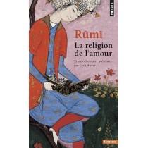 Rûmi, la religion de l'amour