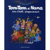 Le meilleur de Tom-Tom et Nana T.2 - Fous d'école, dingues de récré !