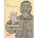 Train Des Oublies (Le)