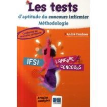 Les tests d'aptitude du concours infirmier - Méthodologie