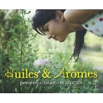 Huiles et arômes - Pensées, citations et recettes