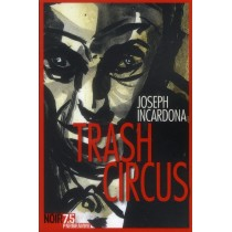 Trash circus