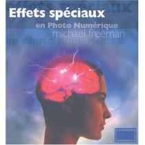 Effets Speciaux En Photo Numerique