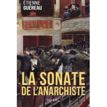 La sonate de l'anarchiste