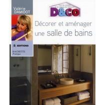 Décorer et aménager une salle de bains