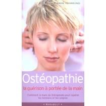 Osteopathie - La Guerison A Portee De La Main