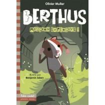 Berthus, mission explosive !