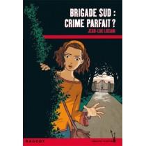 Brigade Sud - Crime parfait ?