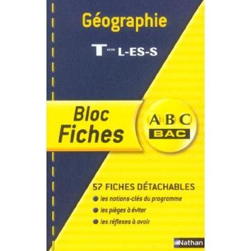 Géographie - Terminale L/ ES/S - Bloc fiches