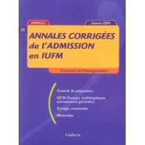 Annales Corrigees De L'Admission En Iufm