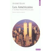 Americains. Les Etats-Unis De 1945 A Nos Jours (Les)