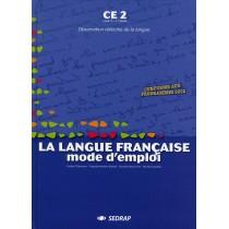 La langue française, mode d'emploi - CE2 - Livre de l'élève