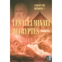 Les Illuminati Decryptes - Anges Ou Demons