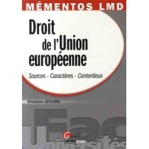 Droit de l'Union européenne - Sources, caractères, contentieux