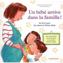 Un bébé arrive dans la famille ! un livre pour les soeurs et frères ainés