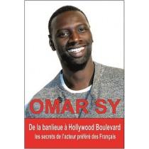 Omar Sy - De la banlieue à Hollywood Boulevard - Les secrets de l'acteur préféré des Français
