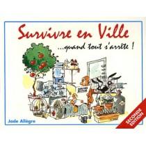 Survivre en ville... Quand tout s'arrête ! (2e édition)