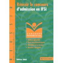 Reussir Le Concours D'Admission En Ifsi