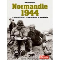 Normandie 1944 - Le débarquement et la bataille de Normandie