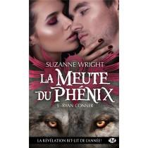 La Meute Du Phenix, T5 : Ryan Conner