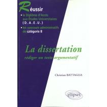 La Dissertation Rediger Un Texte Argumentatif Reussir Le Daeu Les Concours Administratifs De Cat B